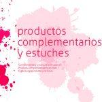 Productos complementarios y estuches
